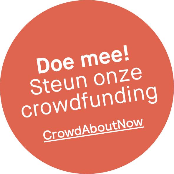 Doe mee en steun onze crowdfunding